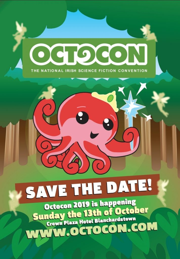 Save the Date - Octocon 2019 is happening Sunday 13th October, Crowne Plaza Blanchardstown